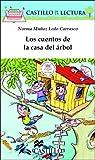 Los cuentos de la casa del arbol (Castillo de la Lectura Blanca) (Spanish Edition)
