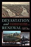 Devastation and Renewal: An Environmental History of Pittsburgh and Its Region (Pittsburgh Hist Urban Environ)