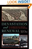 Devastation and Renewal: An Environmental History of Pittsburgh and Its Region (Pittsburgh Hist Urban Environ)