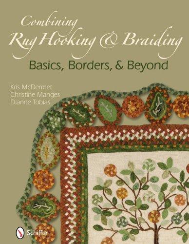 Combining Rug Hooking & Braiding: Basics, Borders, & Beyond