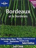 echange, troc Caroline Delabroy, Benjamin Dawidowicz - Bordeaux et le Bordelais