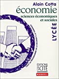 echange, troc Alain Cotta - Economie - sciences économiques et sociales - lycée
