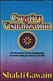 Creative Visualization (0931432022) by Shakti Gawain