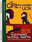 Alexander McCall Smith The Girl Who Married a Lion