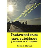 INSTRUCCIONES PARA SUICIDARSE Y NO MORIR EN EL INTENTO