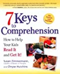 7 Keys to Comprehension: How to Help...