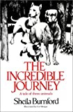 The Incredible Journey (0385322798) by Sheila Burnford