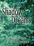 img - for Shadow of Dreams (Shadow of Dreams Series #1) book / textbook / text book