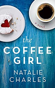 The Coffee Girl (Archer Cove Series Book 1)