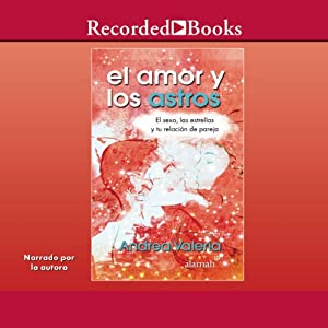 El amor y los astros [Love and Stars] Audiobook