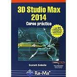 3D Studio Max 2014. Curso Práctico