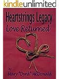 Heartstrings Legacy - Love Returned