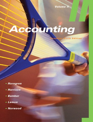 Accounting, Volume II (Canadian Sixth Edition)