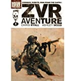 img - for [ZOMBIES VS ROBOTS AVENTURE] BY Ryall, Chris (Author) IDW Publishing (publisher) Hardcover book / textbook / text book