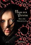 'Haus der Vampire 4: Ball der Versuchung' von Rachel Caine