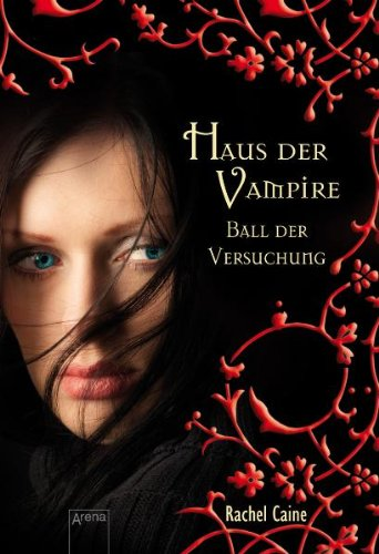 Haus der Vampire 04. Ball der Versuchung