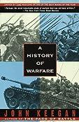 A History of Warfare: John Keegan: 9780679730828: Amazon.com: Books