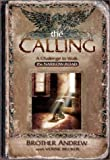 The Calling: A Challenge to Walk the Narrow Road (0800758382) by Brother Andrew