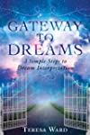 Gateway to Dreams: 3 Simple Steps to...