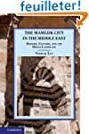 The Mamluk City in the Middle East: H...