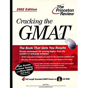 Cracking the GMAT with CD-ROM, 2002 Edition (Princeton Review: Cracking the GMAT (w/DVD)) Geoff Martz