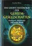 Das gro�e Handbuch der Geheimgesellsc...