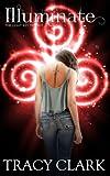 Illuminate (The Light Key Trilogy)