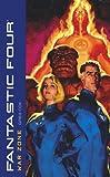 Fantastic Four: War Zone (Marvel Classics) (141651127X) by Greg Cox