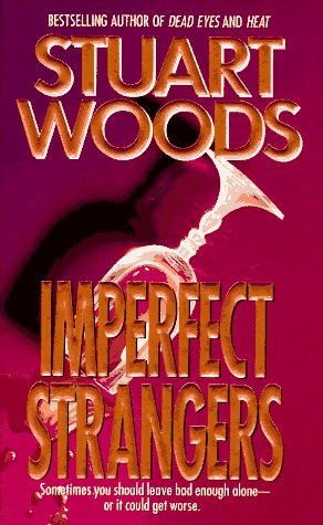 Imperfect Strangers, Stuart Woods