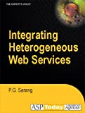 img - for Integrating Heterogeneous Web Services book / textbook / text book