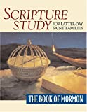 img - for Scripture Study for Latter-Day Saint Families: The Book of Mormon book / textbook / text book
