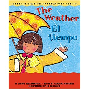 The Weather / El tiempo (English and Spanish Foundations Series) (Book #6) (Bilingual) (Board Book) (English and Spanish Edition)