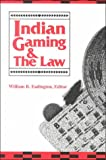 img - for Indian Gaming and the Law book / textbook / text book