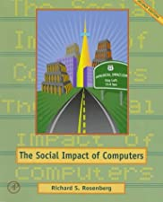 The Social Impact of Computers by Richard Rosenberg