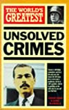 Nigel Blundell The World's Greatest Unsolved Crimes (World's Greatest series)