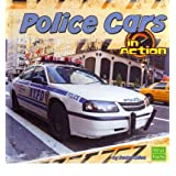 [( Police Cars in Action )] [by: Becky Olien] [Aug-2011]