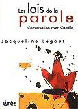 echange, troc Jacqueline Légaut - Les Lois de la parole : Conversation avec Camille