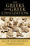 The Greeks and Greek Civilization (0006388825) by Burckhardt, Jacob