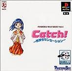 VOL.4 Catch! ~気持ちセンセーション~
