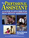 The professional assistant : a guide to success for real estate assistants