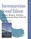 Interconnections: Bridges, Routers, Switches, and Internetworking Protocols (2nd Edition) (0201634481) by Radia Perlman