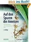 Auf den Spuren der Ameisen: Die Entde...