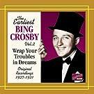 Crosby, Bing: Wrap Your Troubles In Drea
