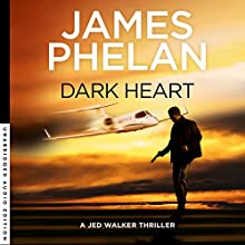 Dark Heart Audiobook by James Phelan Narrated by Adrian Mulraney