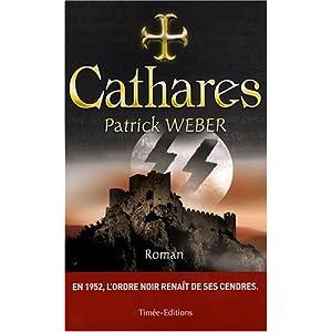 Les racines de l'Ordre Noir, Tome 2 : Cathares