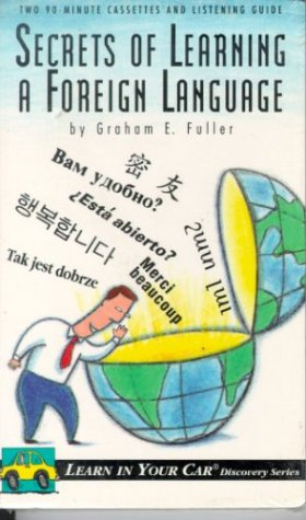Secrets of Learning a Foreign Language with Book (Learn in Your Car)