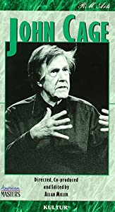John Cage: I Have Nothing to Say and I Am Saying It [VHS]