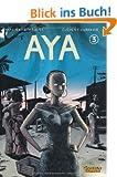 Aya, Band 3