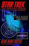 Star Trek Logs Seven and Eight (Star Trek the Animated Series)