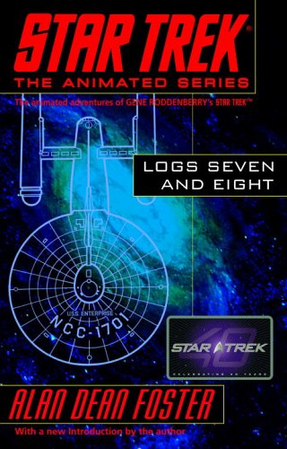 Star Trek Logs Seven and Eight (Star Trek the Animated Series)